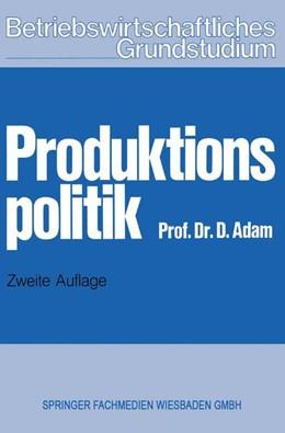 Abbildung von Adam | Produktionspolitik | 2. Aufl. 1976 | 1977