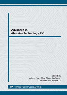 Abbildung von Yuan / Chen / Wang / Zhou / Lv | Advances in Abrasive Technology XVI | 2013 | Selected, peer reviewed papers... | Volume 797