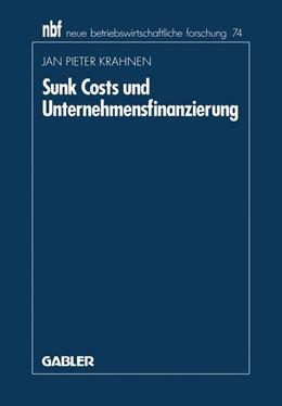 Abbildung von Krahnen | Sunk Costs und Unternehmensfinanzierung | 1991 | 1991 | 74