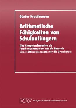 Abbildung von Krauthausen | Arithmetische Fähigkeiten von Schulanfängern | 1994 | Eine Computersimulation als Fo...