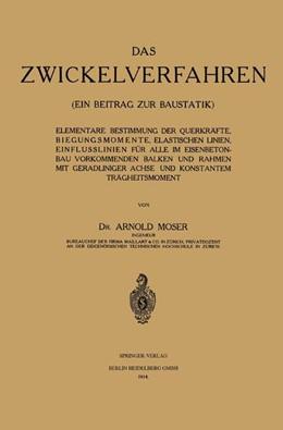 Abbildung von Moser   Das Zwickelverfahren   1914   ein beitrag zur baustatik