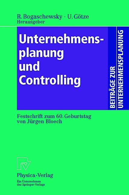 Abbildung von Bogaschewsky / Götze | Unternehmensplanung und Controlling | 2013