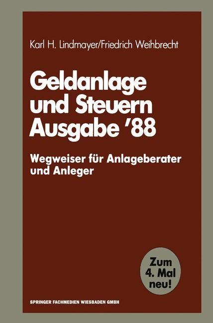 Geldanlage und Steuern '88 | Lindmayer / Weihbrecht | 1988, 1987 | Buch (Cover)