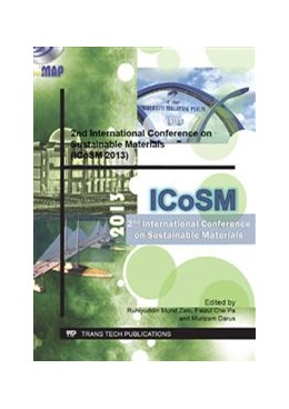 Abbildung von Zaki / Faizul / Murizam | 2nd International Conference on Sustainable Materials (ICoSM 2013) | 2013 | Selected, peer reviewed papers... | Volume 795