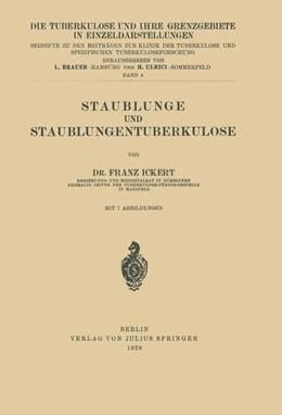 Abbildung von Ickert / Brauer | Staublunge und Staublungentuberkulose | 1. Auflage | 1928 | 4 | beck-shop.de