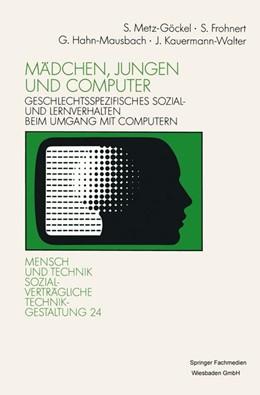 Abbildung von Metz-Göckel / Frohnert / Hahn-Mausbach | Mädchen, Jungen und Computer | 1991 | Geschlechtsspezifisches Sozial... | 24