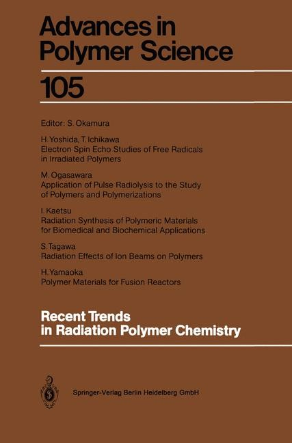 Recent Trends in Radiation Polymer Chemistry | Okamura, 2013 | Buch (Cover)