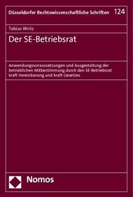 Abbildung von Wirtz   Der SE-Betriebsrat   1. Auflage 2014   2013   Anwendungsvoraussetzungen und ...   124
