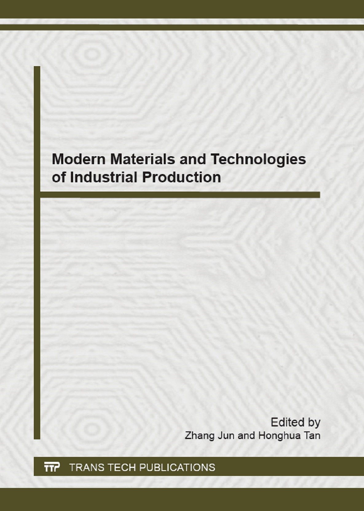 Modern Materials and Technologies of Industrial Production | Jun / Tan, 2013 (Cover)