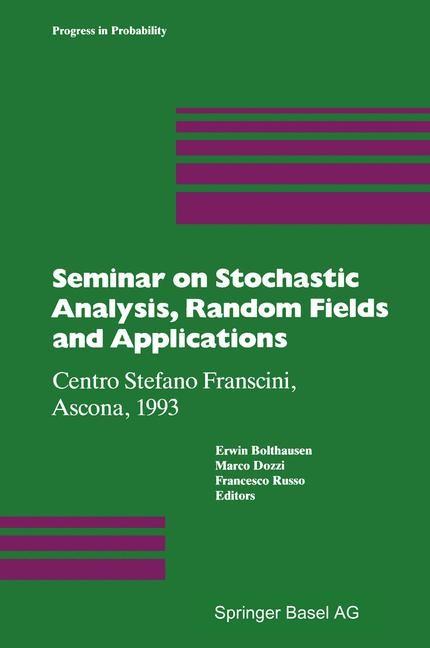 Abbildung von Bolthausen / Dozzi / Russo | Seminar on Stochastic Analysis, Random Fields and Applications | 2013