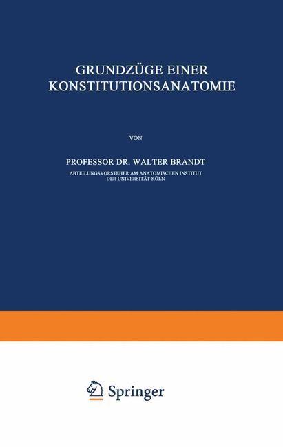 Grundzüge Einer Konstitutions Anatomie | Brandt, 1931 | Buch (Cover)