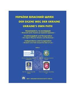 Abbildung von Albrecht / Komarov / Moschak / Navrotskyy   Der eigene Weg der Ukraine / Ukraine's own part   1. Auflage 2013   2013   Unabhängigkeit und Kooperation...