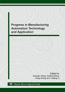 Abbildung von Wang / Zhang | Progress in Manufacturing Automation Technology and Application | 1. Auflage | 2014 | Volumes 579-580 | beck-shop.de