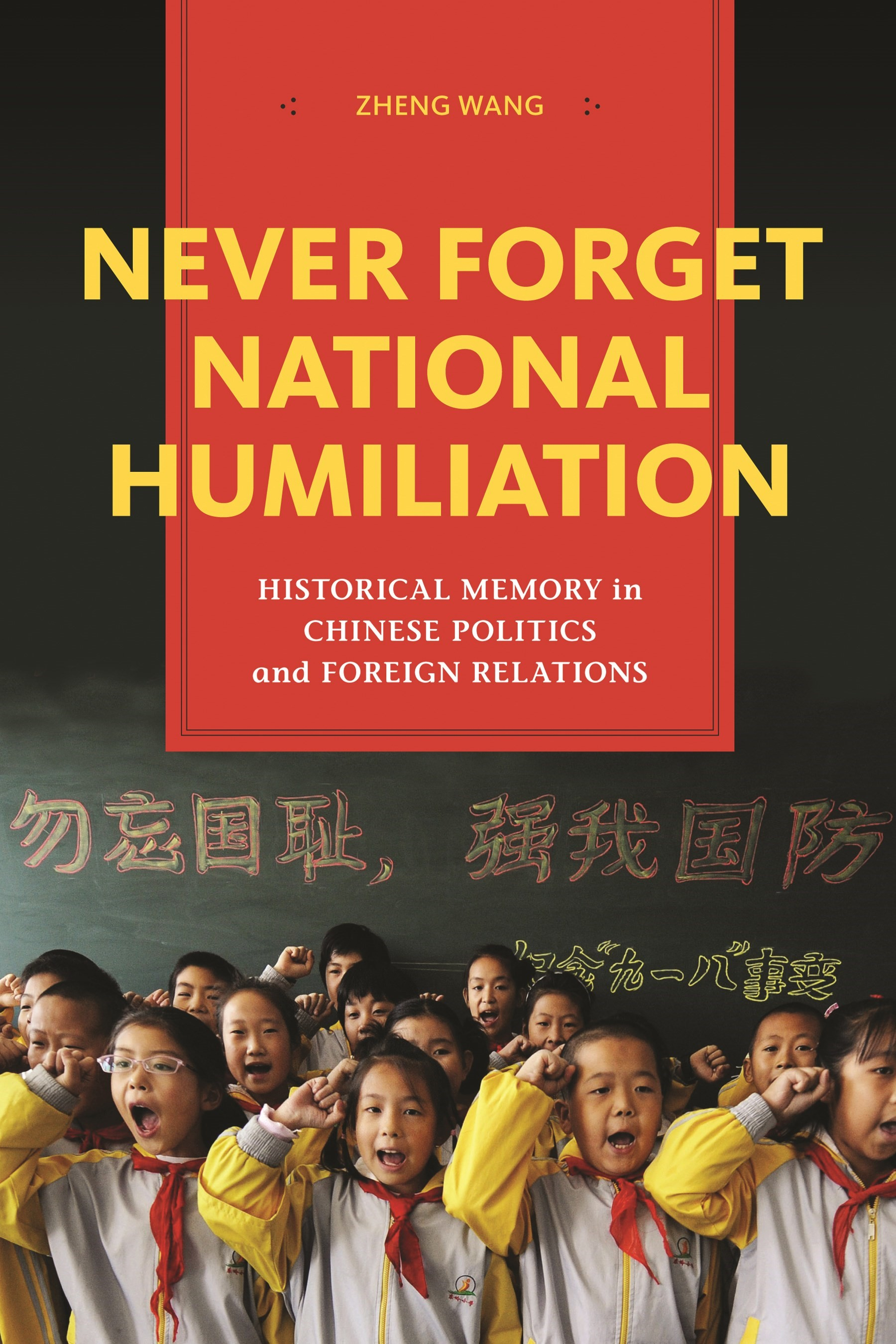 Abbildung von Wang | Never Forget National Humiliation | 2014
