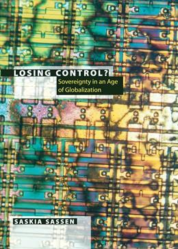 Abbildung von Sassen | Losing Control? | 2015 | Sovereignty in the Age of Glob...