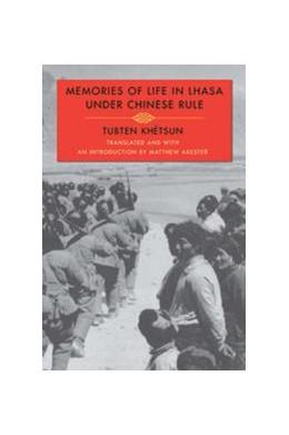 Abbildung von Khétsun | Memories of Life in Lhasa Under Chinese Rule | 2014