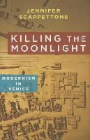 Abbildung von Scappettone | Killing the Moonlight | 2014