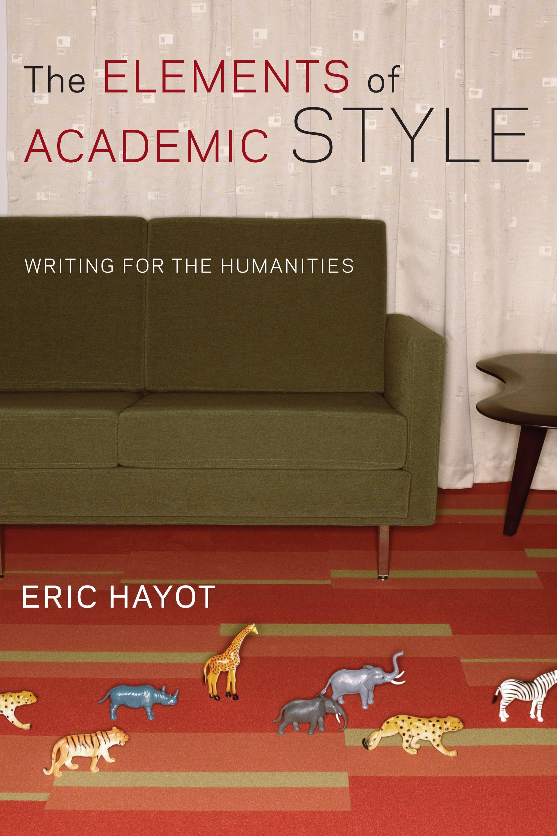 Abbildung von Hayot | The Elements of Academic Style | 2014