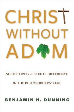 Abbildung von Dunning | Christ Without Adam | 2014 | Subjectivity and Sexual Differ...
