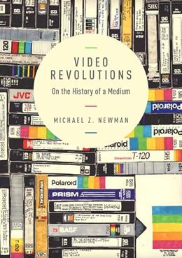 Abbildung von Newman   Video Revolutions   2014   On the History of a Medium