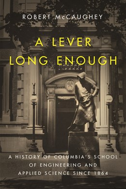 Abbildung von McCaughey | A Lever Long Enough | 2014 | A History of Columbia's School...