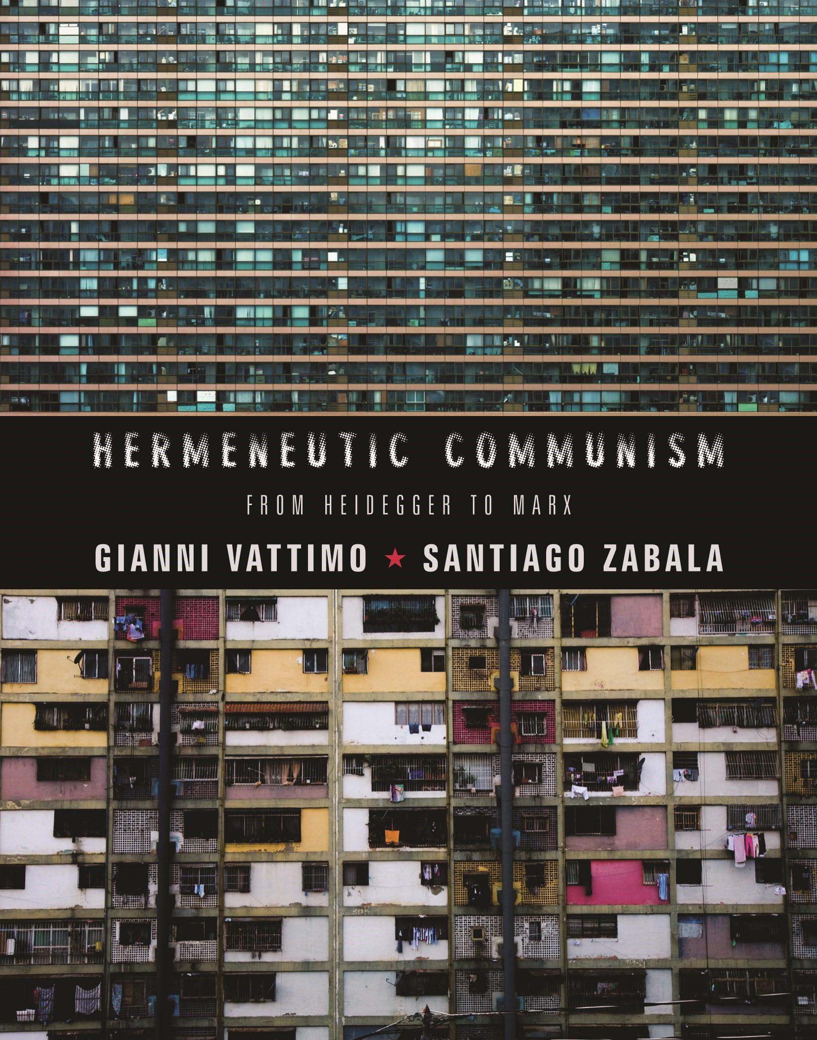 Abbildung von Vattimo / Zabala | Hermeneutic Communism | 2014