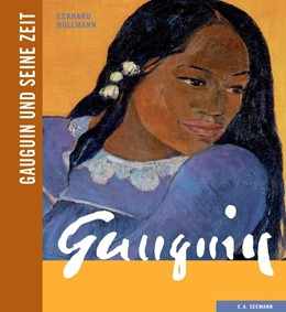 Abbildung von Hollmann | Gauguin und seine Zeit | 2014