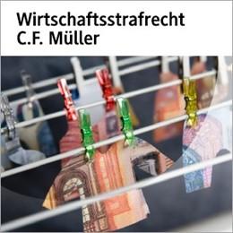 Abbildung von Wirtschaftsstrafrecht C.F. Müller | 2013 | Das Online-Angebot u.a. mit Ac...