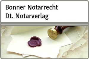 Abbildung von Bonner Notarrecht Dt. Notarverlag