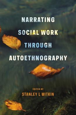 Abbildung von Witkin | Narrating Social Work Through Autoethnography | 2014