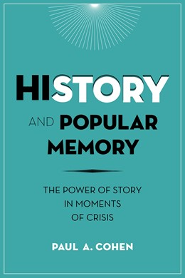 Abbildung von Cohen | History and Popular Memory | 2014 | The Power of Story in Moments ...