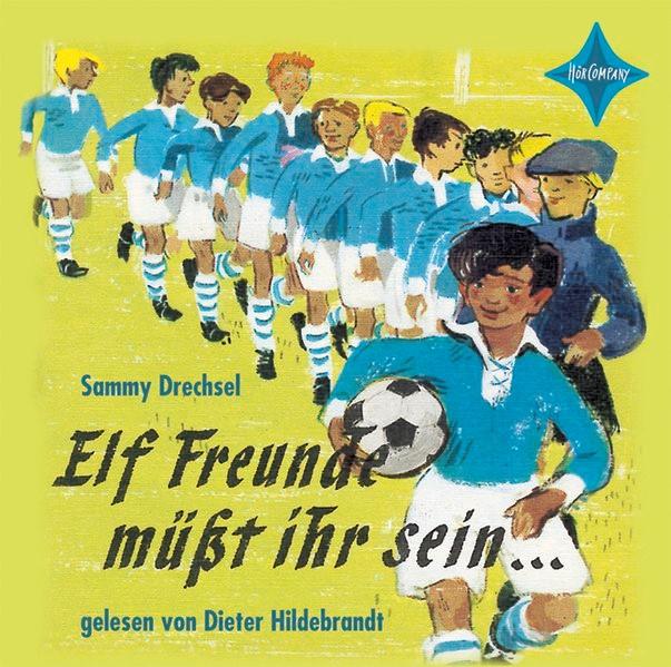 Abbildung von Drechsel | Elf Freunde müsst ihr sein | 2006