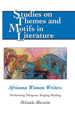 Abbildung von Marzette | Africana Women Writers | 2013 | Performing Diaspora, Staging H... | 108