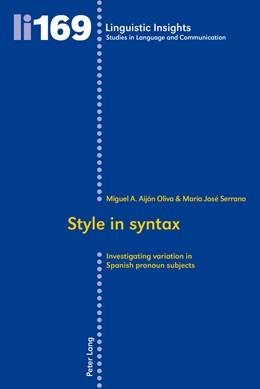 Abbildung von Aijón Oliva / Serrano Montesinos | Style in syntax | 2013 | Investigating variation in Spa... | 169