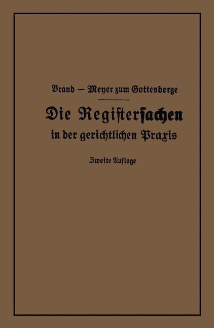 Die Registersachen | Brand / Meyer zum Gottesberge, 1927 | Buch (Cover)