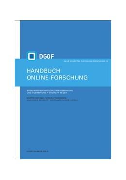 Abbildung von Welker / Taddicken / Schmidt / Jackob | Handbuch Online-Forschung. Sozialwissenschaftliche Datengewinnung und -auswertung in digitalen Netzen | 2014 | 12