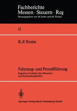 Abbildung von Kraiss | Fahrzeug- und Prozeßführung | 1985 | Kognitives Verhalten des Mensc... | 11