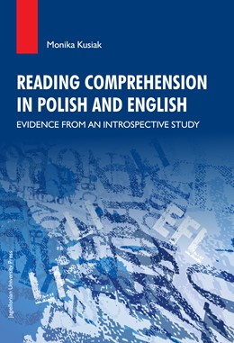 Abbildung von Kusiak | Reading Comprehension in Polish and English | 2014 | Evidence from an Introspective...