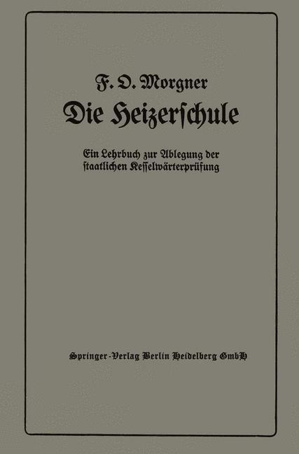 Die Heizerschule   Morgner, 1937   Buch (Cover)