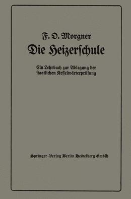 Abbildung von Morgner   Die Heizerschule   1937   Vorträge über die Bedienung un...