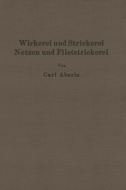 Wirkerei und Strickerei, Netzen und Filetstrickerei | Aberle | 1927, 1934 | Buch (Cover)