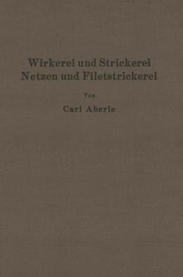 Abbildung von Aberle   Wirkerei und Strickerei, Netzen und Filetstrickerei   1927   1934