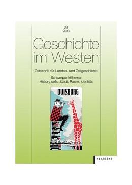 Abbildung von Geschichte im Westen 28/2013   2013   Zeitschrift für Landes- und Ze...   28