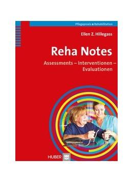Abbildung von Hillegass | Reha Notes | 2013 | Assessments - Interventionen -...