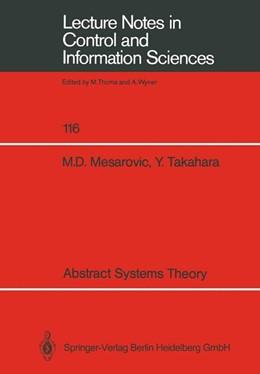 Abbildung von Mesarovic / Takahara | Abstract Systems Theory | 1. Auflage | 1989 | 116 | beck-shop.de