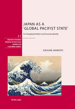 Abbildung von Akimoto | Japan as a 'Global Pacifist State' | 2013 | Its Changing Pacifism and Secu... | 21