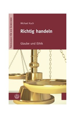 Abbildung von Kuch   Richtig handeln   1. Auflage   2014   IV/2   beck-shop.de