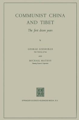 Abbildung von Ginsburgs | Communist China and Tibet | 1964 | The First Dozen Years
