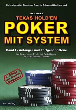 Abbildung von Adler | Texas Hold'em - Poker mit System 1 | 2. Aufl | 2007 | Band I - Anfänger und Fortgesc...