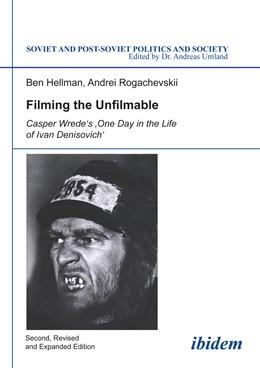 Abbildung von Hellmann / Rogachevskii | Filming the Unfilmable | 1. Auflage | 2014 | 94 | beck-shop.de